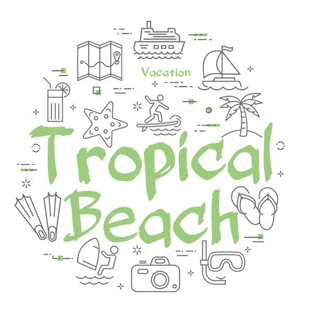 Vector round concept with linear summertime icons showing concept of summer activities and vacation traveling isolated on white background. Banner with green text - tropical beach
