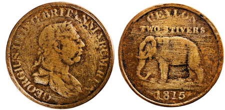 minted: Early British coins had a standing Elephant facing left with CEYLON GOVERNMENT. The locally minted copper dump coins from 1801 to 1816 had value as a fraction of a Rix Dollar (48 Stivers). All these coins had text only in English.