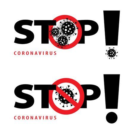 Sign Stop Virus. Vector Illustration. Stop Covid-19 Sign. Coronavirus 2019-nCoV. Epidemic Virus Respiratory Syndrome. Pandemic Stop Sign.