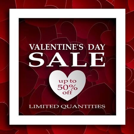 Advertising brochure, for Valentines Day. Hearts of paper and a square frame with shadows and an inscription in the center. Sale, 50% discount, share. 10 eps
