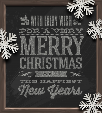 new year: Christmas vector illustration - holidays greetings on a chalkboard and white paper snowflakes Illustration