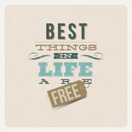 věta: Citace Typografická Pozadí Nejlepší věci v životě jsou zadarmo - vektorové design Ilustrace