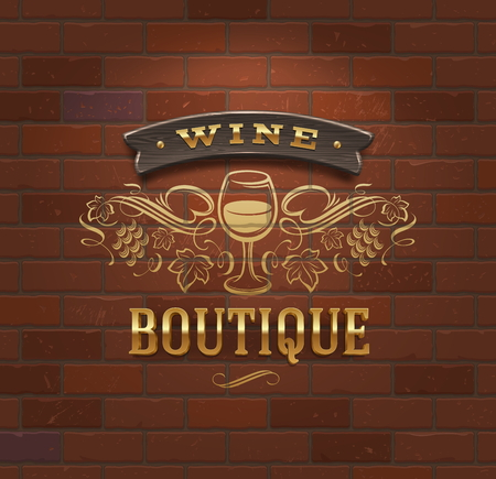 Wine boutique - vintage signboard on brick wall - vector illustration Vector