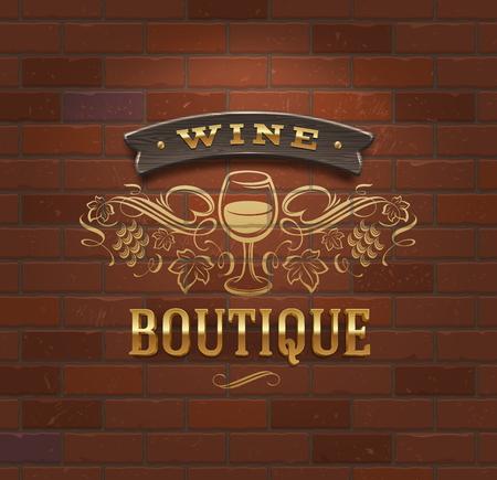 word art: Wine boutique - vintage signboard on brick wall - vector illustration