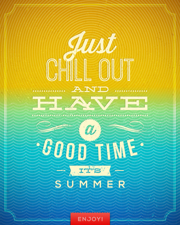 chill out: vintage poster with summer vacation quote