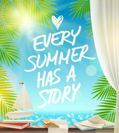 windowsill: Every summer has a story summer vacation vector design with hand drawn quote against a seascape Illustration
