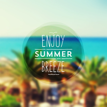 Enjoy summer breeze - Summer vacation type design against a tropical resorts seascape defocused background Vector