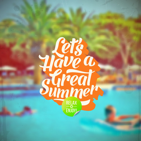 pool symbol: Lets have a great summer - Summer vacation retro type design and hotels pool defocused background Illustration