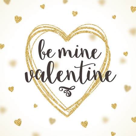 gold mine: Be mine valentine  - vector greeting card with glitter gold hearts