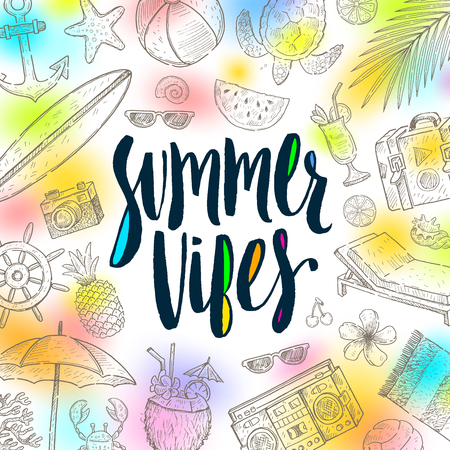 vibes: Summer vibes - Summer holidays vector illustration. Handwritten calligraphy with hand drawn summer vacation items. Illustration