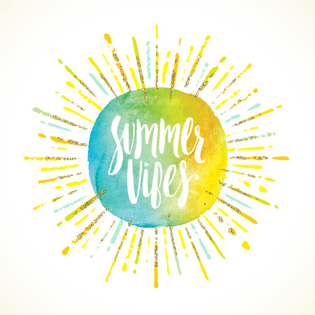 vibes: Summer vibes - Summer holidays greeting card. Handwritten calligraphy on a watercolor sun with multicolored and glitter gold sunburst. Vector illustration.