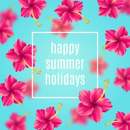 tropical flowers: Happy summer holidays - background with tropical flowers and greetings. illustration. Illustration