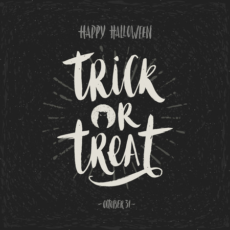 a holiday greeting: Trick or treat - hand drawn calligraphy. Halloween vector illustration. Holiday poster, invitation or greeting card. Illustration