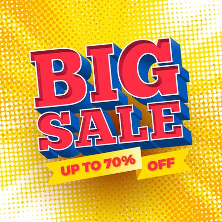 business sign: Big sale sign on a halftone background. Vector illustration.