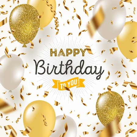 Happy birthday vector illustration - Golden foil confetti and white and glitter gold balloons.