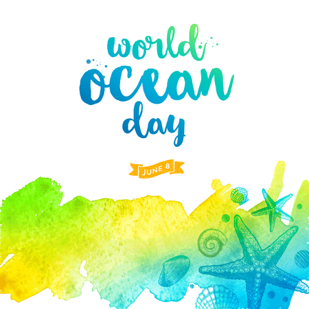 World oceans day illustration - brush calligraphy and hand drawn ocean inhabitant on a watercolor background.  Vector illustration.