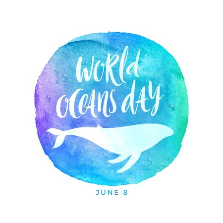 World oceans day emblem - brush calligraphy and whale silhouette on a watercolor circle background. Vector illustration. Illustration