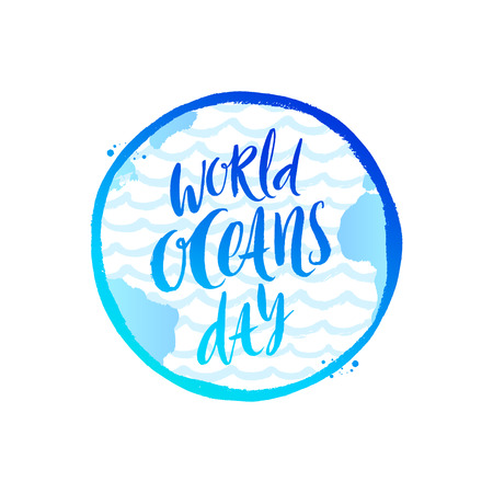 World oceans day emblem - brush calligraphy on a  planet earth background. Vector illustration.