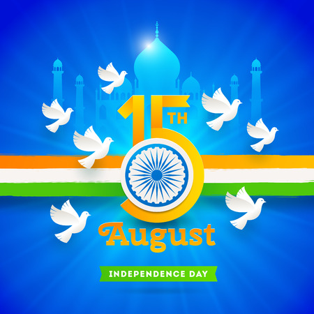 India independence day. Holiday date with Ashoka wheel and doves on a indian tricolor and landmark background. Vector illustration.