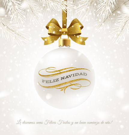 Feliz navidad. Hanging white Christmas bauble with glitter gold bow ribbon and greeting in Spanish with flourishes elements. Vector illustration. Çizim
