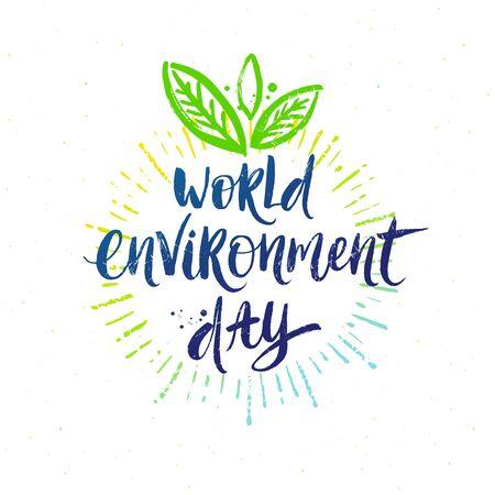 World environment day - hand drawn vector illustration. Brush calligraphy art. Design for greeting card, banner, poster, t-shirt print. Ilustração