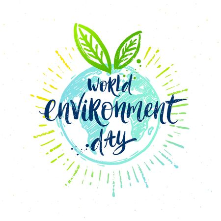 World environment day - hand drawn earth globe, green leaves and Brush calligraphy art. Design for greeting card, banner, poster, t-shirt print. Vector illustration.