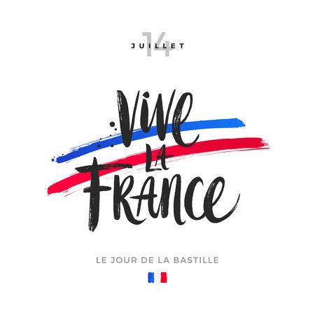 Vive la France. Bastille day hand drawn vector illustration. Brush calligraphy greeting and brushstrokes in color of France flag.