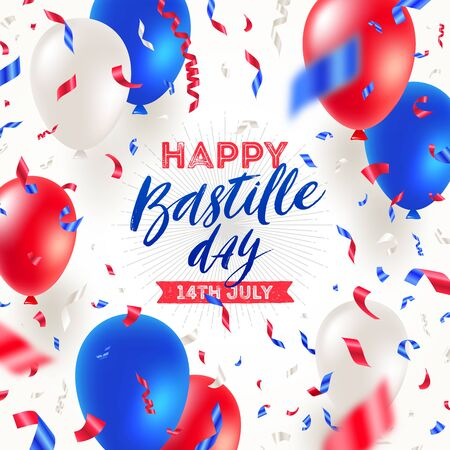 French national holiday - Bastille day. Brush calligraphy greeting, balloons and confetti in color of France flag. Vector illustration. Vectores