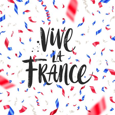 Vive la France. Bastille day hand drawn vector illustration. Brush calligraphy greeting and confetti in color of France flag.