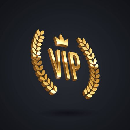 Vip golden emblem with laurel wreath and crown on a black background. 3d vip sign. Premium design. Luxury design.