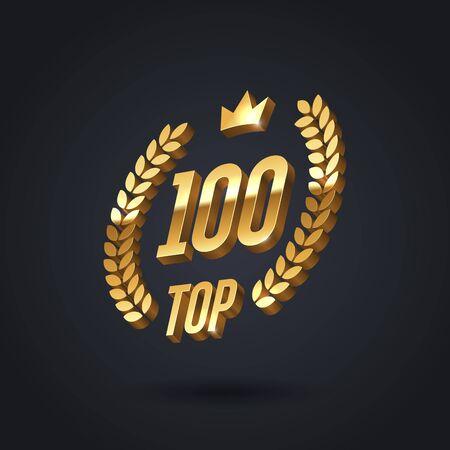 Top 100 award emblem. Golden award icon with laurel wreath and crown on black background. Vector illustration. 3d luxury top 100 sign. Illustration