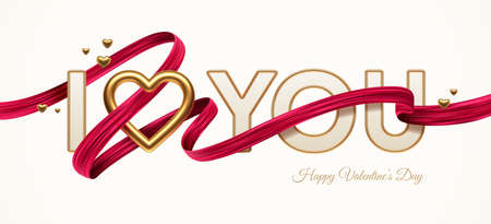 Valentines day greeting illustration. Words I Love You with golden realistic heart and red paint ribbon. Letters with golden border and red paint brush stroke. Vector illustration.