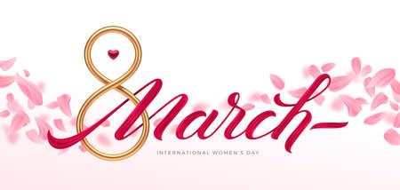 March 8 - international women's day greeting card. Golden number eight and acrylic paint calligraphy on a background with pink petals. Vector illustration.