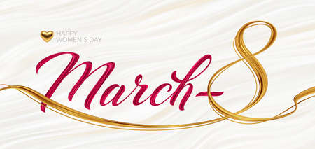 March 8 - international women's day greeting card. Acrylic paint calligraphy on fluid waves white background. Vector illustration.