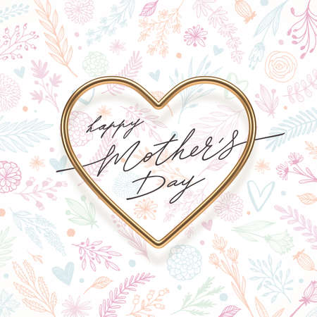 Mothers day greeting card. Realistic golden heart with calligraphy on a floral background. Vector illustration.