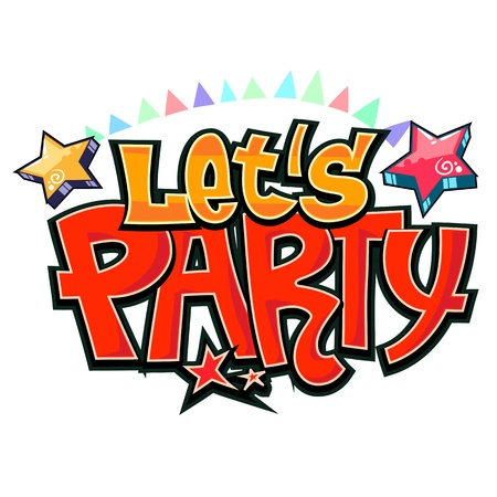 Let's party graffiti vector Vector