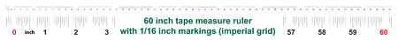 60 inch tape measure ruler with 1/16 inch markings. Imperial grid
