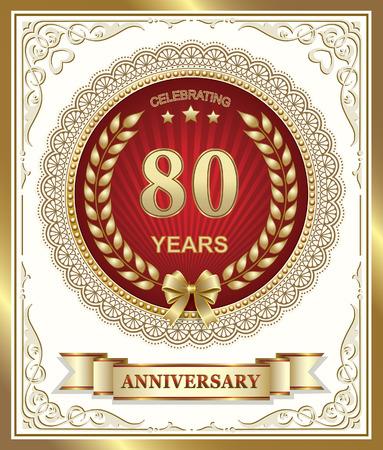 80 years: 80 years anniversary