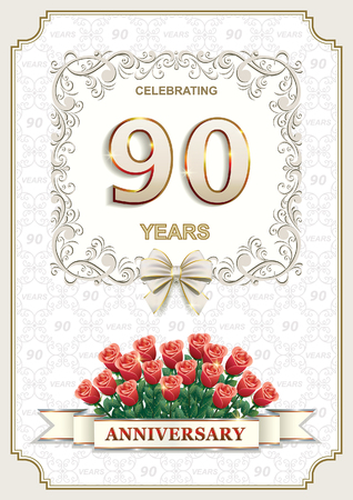 90 years: Anniversary card with roses 90 years in a frame on the background of the ornament