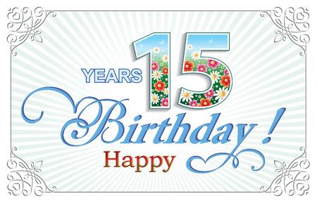 15 years: Happy Birthday 15 years Illustration