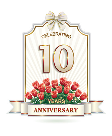 10 years: 10 years Anniversary card. Happy Birthday