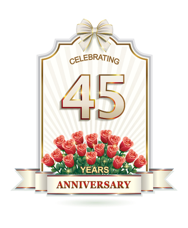 45: 45 years Anniversary card with roses