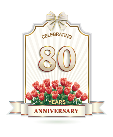 80 years: 80 years Anniversary card with roses