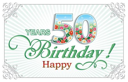 50 years: Happy Birthday 50 years
