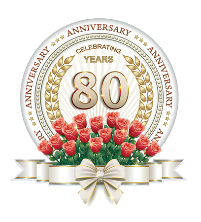 80 years: Anniversary card 80 years with roses, laurel wreath and ribbon Illustration