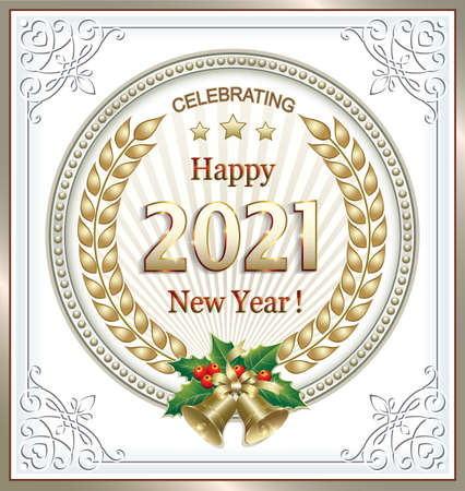 Happy New Year 2021. Greeting card with numbers 2021 with laurel wreath in circle with beads and bells placed in a frame with an ornament.