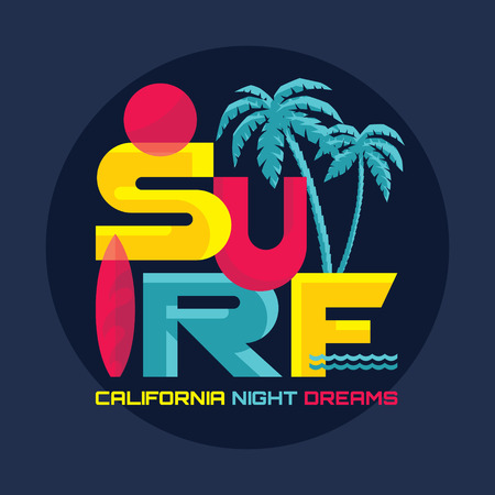 surf vector: Surf - California night dreams - vector illustration concept in vintage graphic style for t-shirt and other print production. Palms, wave, surf and sun vector illustration. Badge icon design. Illustration