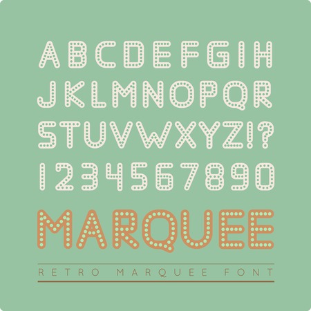 marquee sign: Retro marquee font