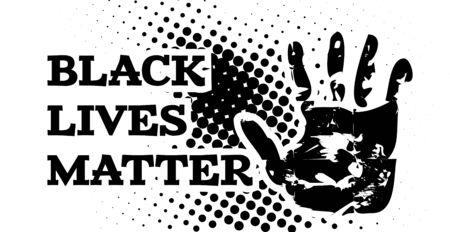 Black lives matter. Vector illustration with hand on white