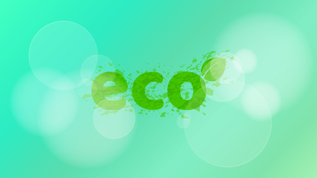 Ecological background. A stylish inscription in the style of grunge. Glare bokeh. Pure ecology and nature. Vector illustration. ESP 10